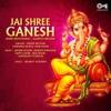 Jai Shree Ganesh Ganpati Bhajan
