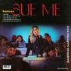 Sue Me (Remixes) - EP, Sabrina Carpenter