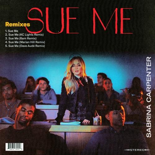 Sabrina Carpenter - Sue Me (Remixes) - EP