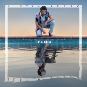 Justin Jesso - The End