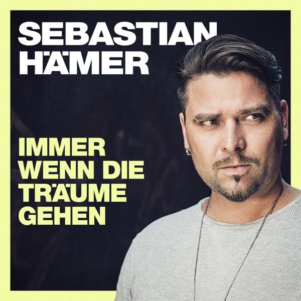 Sebastian Hämer mit Immer wenn die Träume gehen