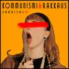 Saarisalo - Kommunismi & Rakkaus artwork