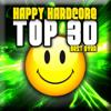 Verschillende artiesten - Happy Hardcore: Top 30 - Best Ever kunstwerk