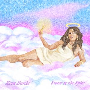 Kota Banks - Sweet & the Spice - EP