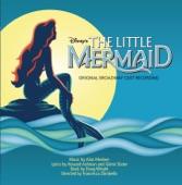 Original Broadway Cast - The Little Mermaid - Under the Sea
