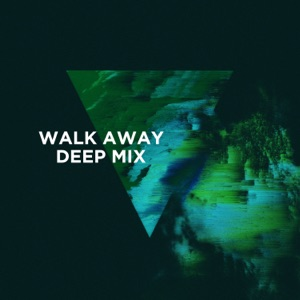 Walk Away (feat. Luna Aura) [3LAU Deep Mix] - Single Mp3 Download