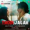 Thodi Jagah (From