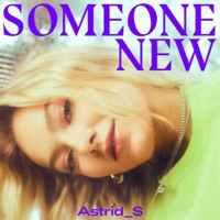 Someone New (Linko rmx) - ASTRID S