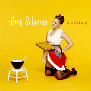 Cutting - Amy Schumer