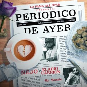 Ñejo & Eladio Carrión - Periódico de Ayer