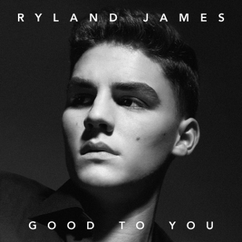 Ryland James Good to You music review
