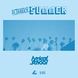 lyrical school - PLAYBACK SUMMER - EP