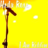 Heda Rose - I Am Riddim