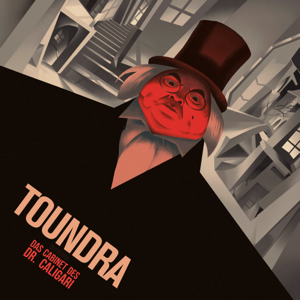 Toundra - Das Cabinet des Dr. Caligari (Original Re-Score)