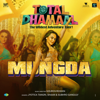 "Mungda (From ""Total Dhamaal"") - Jyotica Tangri, Shaan, Subhro Ganguly & Gourov Roshin"