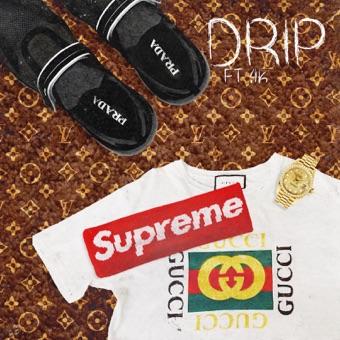 Drip (feat. 4k) - Single