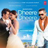 Yo Yo Honey Singh - Dheere Dheere artwork
