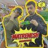 Matrenesh feat Nadeem Single