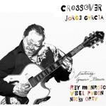 Jorge Garcia - Crossover (feat. Rey Monroig, Nicky Orta & Abel Pabon)