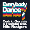Cedric Gervais & Franklin - Everybody Dance (feat. Nile Rodgers) artwork