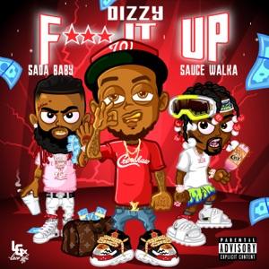 Dizzy - Fuck It Up feat. Sada Baby & Sauce Walka
