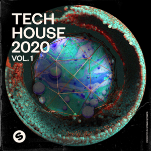 Various Artists - Tech House 2020, Vol. 1 (Presented by Spinnin' Records)