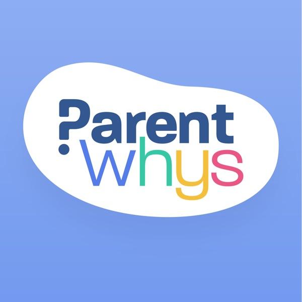 The ParentWhys Podcast