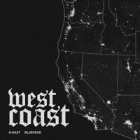 West Coast - Single - G-Eazy & Blueface