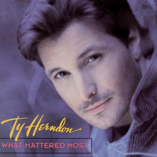 Art for What Mattered Most by Ty Herndon