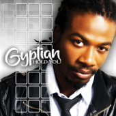 Hold You Hold Yuh Gyptian - Gyptian