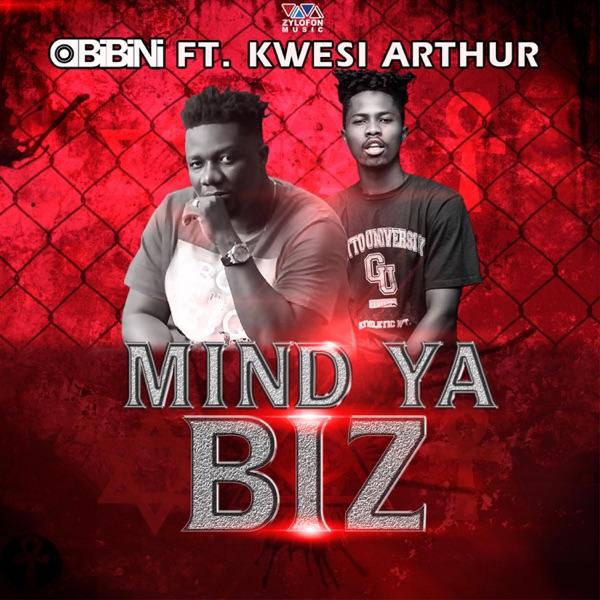 Mind Ya Biz (feat. Kwesi Arthur) - Single