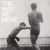 The Law - The Way We Move