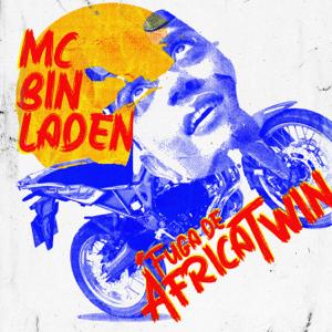 MC Bin Laden - Fuga de África Twin