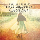 Dale Ann Bradley - After While