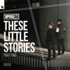 Super8 & Tab - These Little Stories, Pt. 2 Grafik