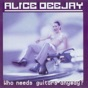 Better Off Alone by Alice DJ