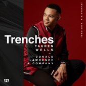 Tauren Wells - Trenches (Sunday A.M. Version)