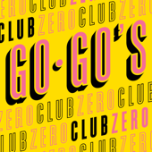 Club Zero - The Go-Go's
