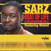 Sarz - Beat of Life (feat. Wizkid) - Single
