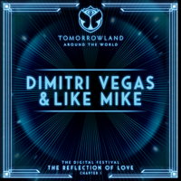 Dimitri Vegas & Like Mike - Dimitri Vegas & Like Mike at Tomorrowland's Digital Festival, July 2020 (DJ Mix) artwork