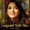 Gungunati Rehti Hoon Single