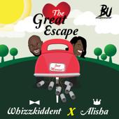 The Great Escape (feat. Alisha) - WhizzkiddEnt