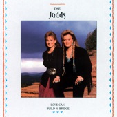 The Judds - Born To Be Blue