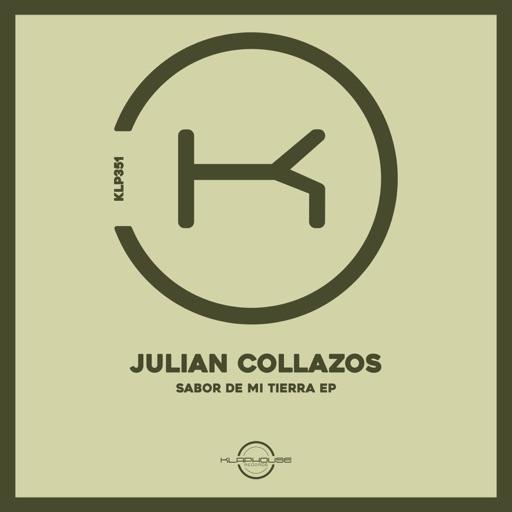 Sabor De Mi Tierra - Single by Julian Collazos
