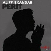 Perit - Aliff Iskandar