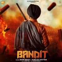 Download Bandit (feat. Gurlej Akhtar) - Single MP3 Song