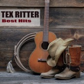 Tex Ritter - Goodbye My Little Cherokee