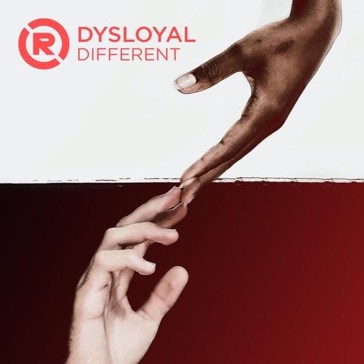 DIFFERENT - Single by DYSLOYAL