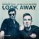Darude - Look Away (feat. Sebastian Rejman)