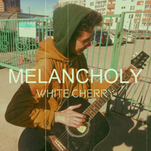 White Cherry - Melancholy